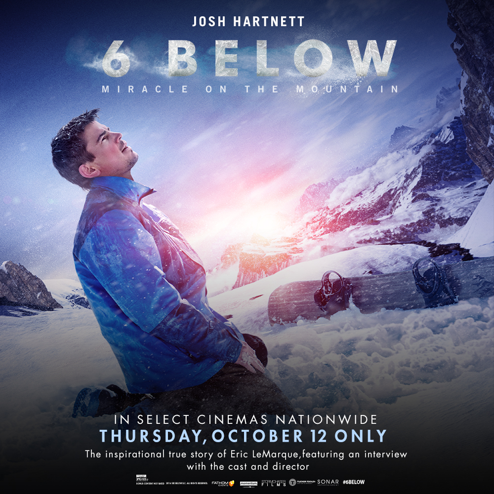 '6 Below: Miracle on the Mountain,' Based on the Incredible True Story of Professional Hockey Player Eric LeMarque, Arrives in Cinemas Nationwide October 12 Only
